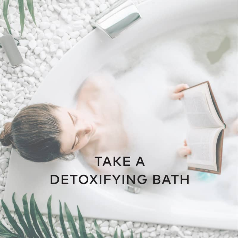 Take a Detoxifying Bath